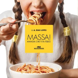 MASSA! MANGIA CHE TI FA FELICE