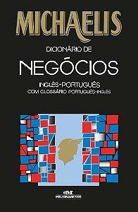 MICHAELIS DICIONÁRIO DE NEGÓCIOS – INGLÊS-PORTUGUÊS