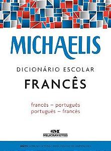 MICHAELIS DICIONÁRIO ESCOLAR FRANCÊS