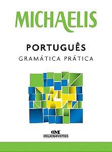 MICHAELIS PORTUGUÊS GRAMÁTICA PRÁTICA