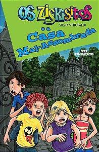 OS ZISKISITOS E A CASA MAL-ASSOMBRADA