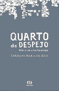QUARTO DE DESPEJO -DIARIO DE UMA FAVELADA