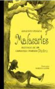 MALASARTES, HISTORIAS DE UM CAMARADA CHAMADO PEDRO