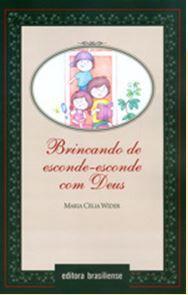 BRINCANDO DE ESCONDE-ESCONDE COM DEUS