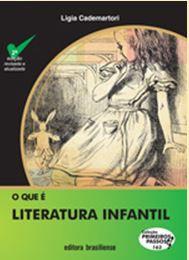 O QUE É LITERATURA INFANTIL - COLEÇÃO PRIMEIROS PASSOS