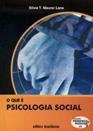 O QUE É PSICOLOGIA SOCIAL -COLEÇÃO PRIMEIROS PASSOS