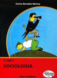 O QUE É SOCIOLOGIA - COLEÇÃO PRIMEIROS PASSOS