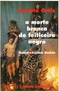 A MORTE BRANCA DO FEITICEIRO NEGRO