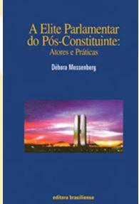 A ELITE PARLAMENTAR DO PÓS-CONSTITUINTE