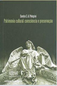 PATRIMÔNIO CULTURAL CONSCIÊNCIA E PRESERVAÇÃO