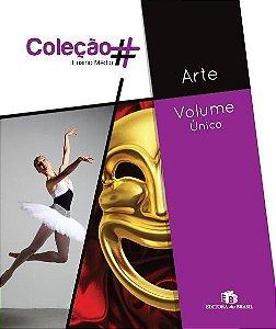 COLEÇÃO # ARTE - VOLUME ÚNICO