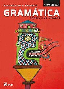 GRAMÁTICA - TEORIA E ATIVIDADES - INTEGRADO - ENSINO FUNDAMENTAL II - INTEGRADO