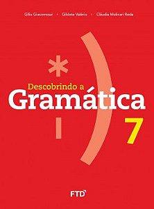 DESCOBRINDO A GRAMÁTICA - 7º ANO - ENSINO FUNDAMENTAL II - 7º ANO