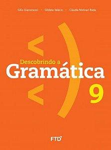 DESCOBRINDO A GRAMATICA - 9º ANO - ENSINO FUNDAMENTAL II - 9º ANO