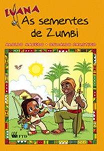 Luana - As sementes de Zumbi