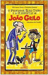 PROFESSOR SABE TUDO E AS RESPOSTAS DE JOAO GRILO