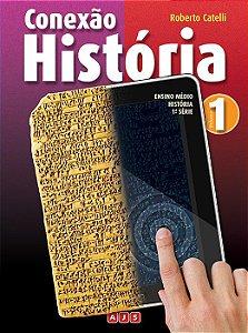 CONEXÃO: HISTÓRIA: VOLUME 1