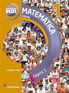 Moderna Plus Matemática Paiva - Volume 1