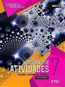A Conquista da Matemática - Caderno de Atividades - 7º ano - aluno
