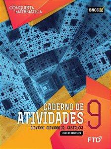 A Conquista da Matemática - Caderno de Atividades - 9º ano - aluno