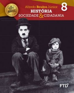 História Sociedade & Cidadania - 8° ano - Aluno