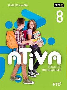 Ativa Projetos Integradores - 8º ano - aluno