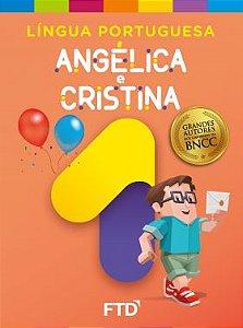 Grandes Autores - LP - Angélica e Cristina 1° ano - Aluno