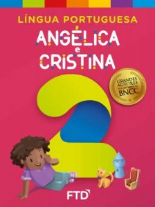 Grandes Autores - LP - Angélica e Cristina 2° ano - Aluno