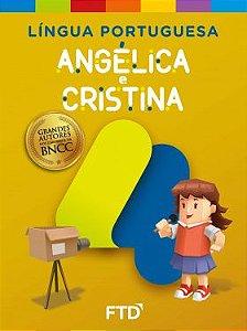 Grandes Autores - LP - Angélica e Cristina 4° ano - Aluno