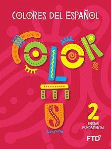 Colores del español - 2° ano