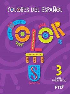 Colores del español - 3° ano