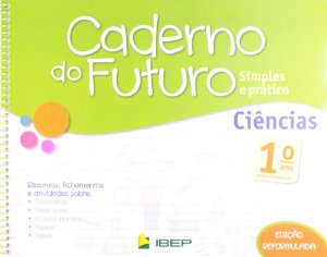 CADERNO DO FUTURO CIÊNCIAS 1 ANO