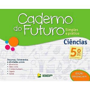 CADERNO DO FUTURO CIÊNCIAS 5 ANO