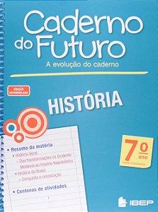 CADERNO DO FUTURO HISTÓRIA 7 ANO
