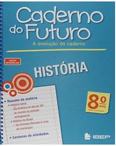 CADERNO DO FUTURO HISTÓRIA 8 ANO