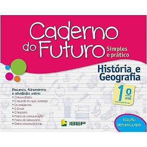 CADERNO DO FUTURO HISTÓRIA E GEOGRAFIA 1 ANO