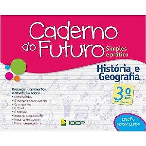 CADERNO DO FUTURO HISTÓRIA E GEOGRAFIA 3 ANO