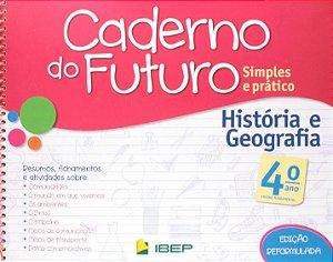 CADERNO DO FUTURO HISTÓRIA E GEOGRAFIA 4 ANO