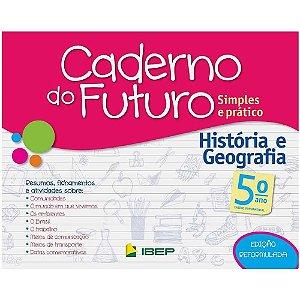 CADERNO DO FUTURO HISTÓRIA E GEOGRAFIA 5 ANO