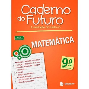 CADERNO DO FUTURO MATEMÁTICA 9 ANO