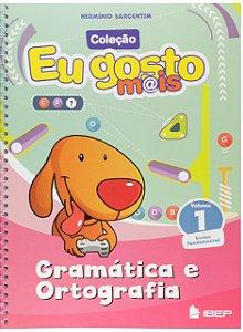 EU GOSTO MAIS GRAMÁTICA VOLUME 1