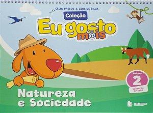 EU GOSTO MAIS NATUREZA E SOCIEDADE VOLUME 2