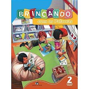 BRINCANDO COM AS PALAVRAS V.2  EDUCAÇÃO INFANTIL