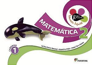 Projeto Presente Educação Infantil - Matemática - Volume 2