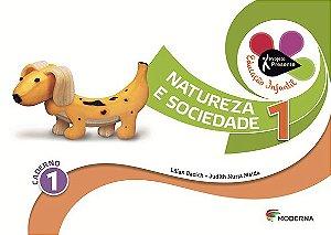 Projeto Presente Educação Infantil - Natureza e Sociedade - Volume 1