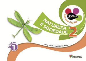 Projeto Presente Educação Infantil - Natureza e Sociedade - Volume 2