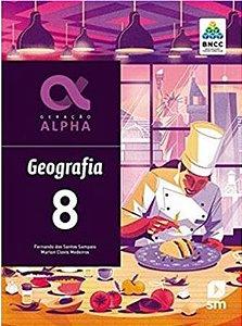 Geração ALPHA Geografria 8º Ano - 3ª Edição