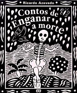 Contos De Enganar A Morte - Coleção Folclore