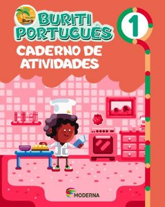 Buriti - Português - 1º ano Caderno de atividades