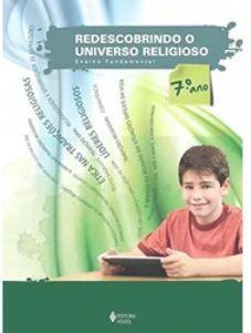 Redescobrindo O Universo Religioso - 7 Ano Aluno